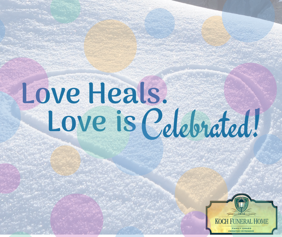 2019 - FB - Feb -  Love Heals. Love is Celebrated.