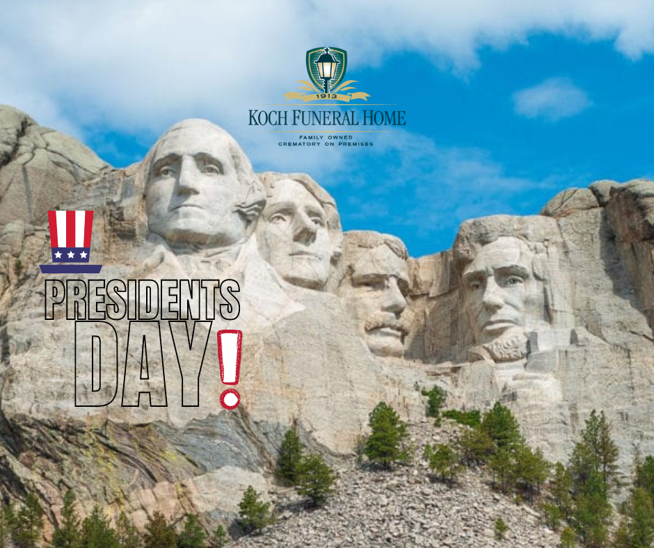 February 15 - Presidents Day