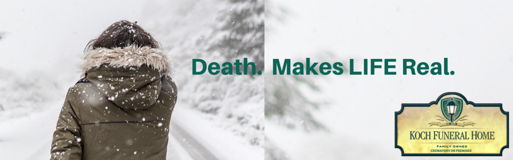 2019 - Website Banner - Death. Makes LIFE Real.
