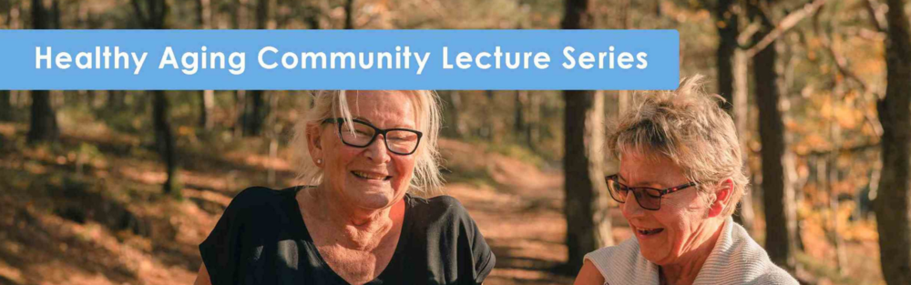 2019 - Website Banner - PSU Healthy Aging Lecture Series