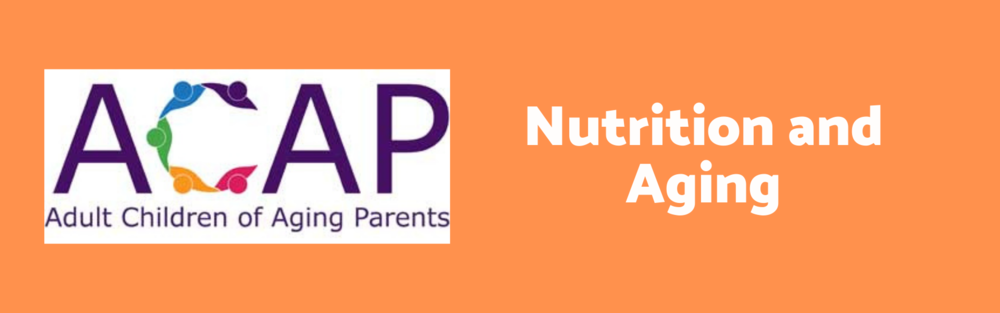 March 18 2021 - ACAP - Nutrition and Aging